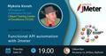Kyiv Speakers' Corner: Функциональное API тестирование с использованием JMeter