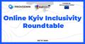 Online Kyiv Inclusivity Roundtable