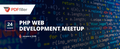 PHP Web Development Meetup