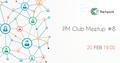 IT Network PM Club Meetup #8