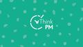 ThinkPM #3