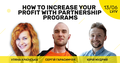 "Мітап ""How to Increase Your Profit with Partnership Programs"""
