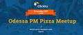 Odessa Pizza PM Meetup