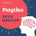 Playtika Java Meetup