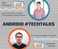 Android #TechTalks