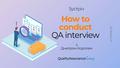 "Зустріч ""How to conduct QA interview"""