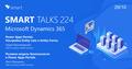 Smart Talks 224: Microsoft Dynamics 365