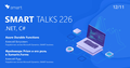 SMART TALKS 226: .NET, C#