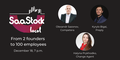SaaStock Local Kyiv 4.0: From 2 founders to 100 employees
