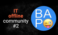 IT offline community #2