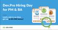 Dev.Pro Hiring Day for PM & BA