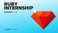 Ruby Internship
