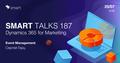 Smart Talks 187: Microsoft Dynamics 365