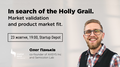 "Presentation ""In search of the Holly Grail. Market validation"""