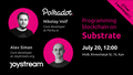 "Workshop ""Programming blockchain on Substrate"""