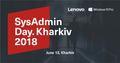 SysAdmin Day Kharkiv 2018