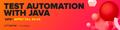 Безкоштовне стажування Test Automation with Java з подальшим працевлаштуванням