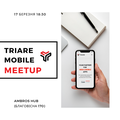 TRIARE Mobile MeetUP