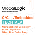 """TechTalk """"Computational Complexity of the Algorithm: When Time Fades Away"""""""