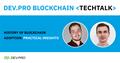 Dev.Pro Blockchain TechTalk - History of Blockchain Adoption: Practical Insights