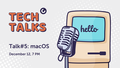 MacPaw Tech Talk #5 — macOS/iOS