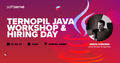 Ternopil Java Workshop & Hiring Day