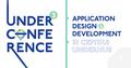 UNDERCONFERENCE #3: Application design & development
