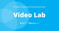 Product Camp by ProductTank Kyiv. Video Lab