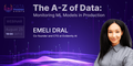 """Вебинар """"The A-Z of Data: Monitoring ML Models in Production"""""""