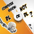 """Вебінар """"Computer vision: DL or not DL?"""""""