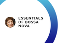 "Тренинг ""Essentials of BOSSA nova"""