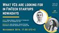 """Fireside Chat """"Що інвестори шукають у FinTech-стартапах сьогодні"""""""