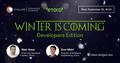 Speakers' Corner: Winter is coming - Developers Edition