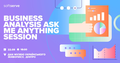 Business Analysis Ask Me Anything Session. Dnipro