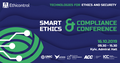 Smart Ethics, Security & Compliance Conference