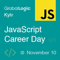 GlobalLogic Kyiv JavaScript Career Day