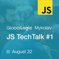 GlobalLogic Mykolaiv JS TechTalk #1: TypeScript Kitchen