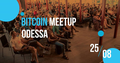 Bitcoin Meetup Odessa