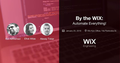 By the WIX: Automate Everything!