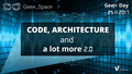 "GeekDay ""Code, Architecture and a lot more 2.0"""