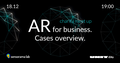 """Charity meet up """"AR for business. Cases overview"""""""