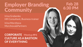 Employer Branding Community Meetup № 6: Corporate Culture as a bastion of everything