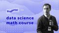 Курс Data Science. Математические основы