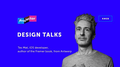 Design Talks with Tes Mat