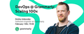 MeetUp. DevOps at Grammarly: Scaling 100x