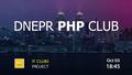 Dnepr PHP Club. Meetup #2