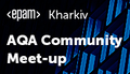 Kharkiv Open AQA Community Meet-Up