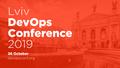 Lviv DevOps Conference 2019