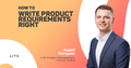 "Воркшоп ""Write Product Requirements Right!"""