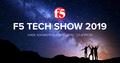 F5 Tech Show 2019